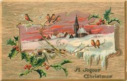 A JOYOUS CHRISTMAS  inset church & village in snow, birds above & below