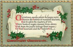 CHRISTMAS GREETINGS  CHRISTIANS, AWAKE....