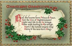 CHRISTMAS GREETINGS  HAIL THE HEAVEN-BORN PRINCE....