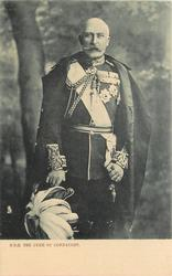 H.R.H. THE DUKE OF CONNAUGHT