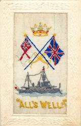 ALL'S WELL  Union Jack, white ensign, crown and warship