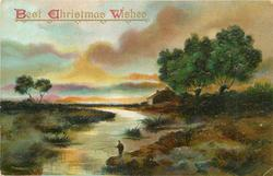 BEST CHRISTMAS WISHES  rural scene, deep green trees right, man fishing in river, low house in middle at back