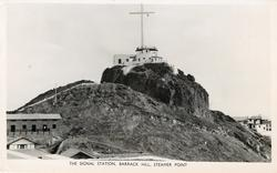 THE SIGNAL STATION, BARRACK HILL, STEAMER POINT