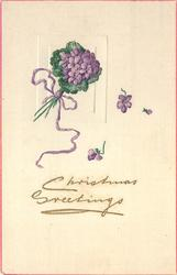 CHRISTMAS GREETINGS  small bunch of violets tied with purple ribbon