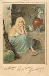 MERRY CHRISTMAS GREETINGS  CINDERELLA  sitting with broom, pigeons over hearth