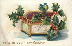 TO WISH YOU A HAPPY CHRISTMAS holly, fancy box, two birds