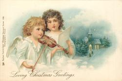 **LOVING CHRISTMAS GREETINGS  one angel plays violin, the other sings, winter church scene in background