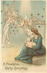 A PEACEFUL HAPPY CHRISTMAS  two angels adore Jesus who is sitting on mother's lap right