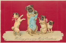 WISHING YOU A VERY MERRY CHRISTMAS  pug-dogs family