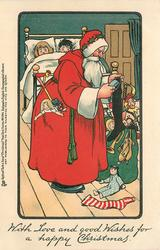 WITH LOVE AND GOOD WISHES FOR A HAPPY CHRISTMAS  Santa stuffs stockings, children peek from bed