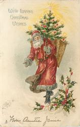 WITH LOVING CHRISTMAS WISHES  Santa walks front carrying tree & basket of presents on back