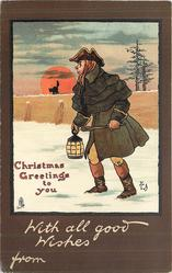 CHRISTMAS GREETINGS TO YOU, WITH ALL GOOD WISHES  man with lantern, moon