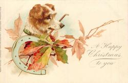 A HAPPY CHRISTMAS TO YOU  terrier, leaves & horseshoe