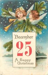 insert DECEMBER 25 A HAPPY CHRISTMAS heads of two angels playing horns, evergreen around evening snow scene blow, frozen tree right