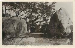 AMONG THE BOULDERS, ON PATHWAY TO ARCADIA, MAGNETIC ISLAND