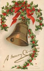 A MERRY CHRISTMAS single bell, red ribbon and holly