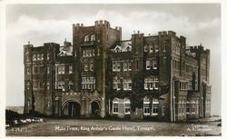 MAIN FRONT, KING ARTHUR'S CASTLE HOTEL