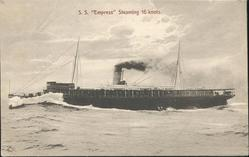 "S.S. ""EMPRESS"" STEAMING 16 KNOTS"