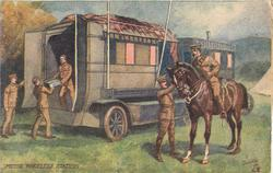 MOTOR WIRELESS, STATION several British soldier's at back of mobile station, officer on horseback