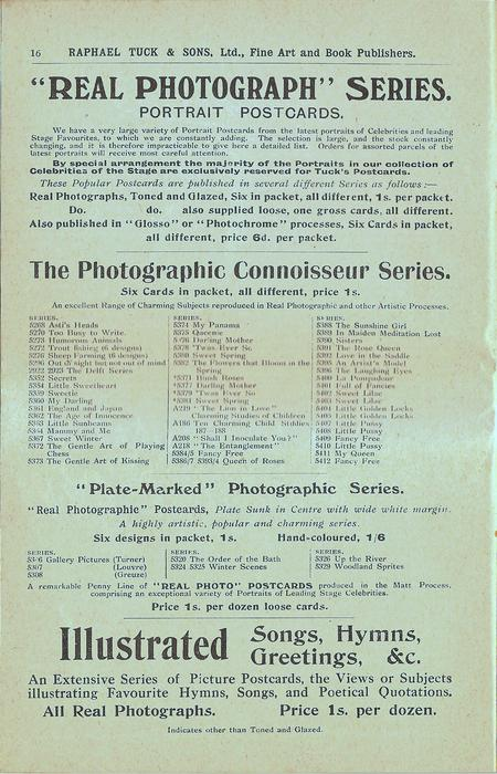 """""""REAL PHOTOGRAPH"""" SERIES, THE PHOTOGRAPHIC CONNOISSEUR SERIES, ILLISTRATED SONGS, HYMNS, GREETINGS, & C."""