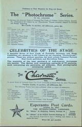 "THE ""PHOTOCHROME"" SERIES, CELEBRITIES OF THE STAGE, THE ""CHARMETTE"" SERIES, ESPERANTO POST CARDS"