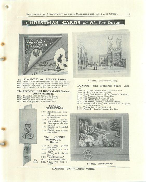 """CHRISTMAS CARDS, THE GOLD AND SILVER SERIES, THE POT-POURRI BOOKMARK SERIES, SEALED GREETINGS, THE """"JENNIE HARBOUR"""" SERIES, LONDON - ONE HUNDRED YEARS AGO"""
