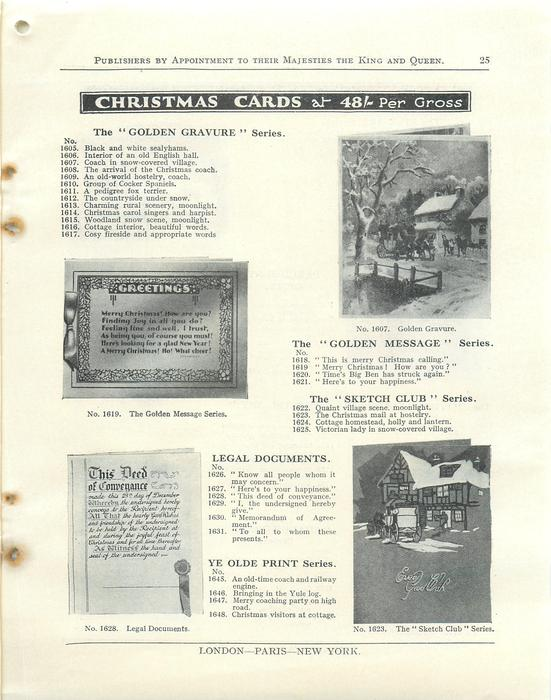 """CHRISTMAS CARDS, THE """"GOLDEN GRAVURE"""" SERIES, LEGAL DOCUMENTS, PARCHMENT GEMS.THE """"GOLDEN GRAVURE"""" SERIES, THE """"GOLDEN MESSAGE"""" SERIES, THE  """"SKETCH CLUB"""", LEGAL DOCUMENTS, YE OLDE PRINT SERIES"""