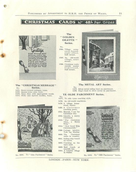 """CHRISTMAS CARDS, THE """"CHRISTMAS MESSAGE"""" SERIES & THE """"GOLDEN OILETTE"""" SERIES, THE METAL ART SERIES, YE OLDE PARCHMENT SERIES"""