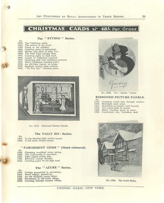 "CHRISTMAS CARDS, THE ""STUDIO"" SERIES, THE TALLY HO! SERIES,  ""PARCHMENT GEMS"", THE ""AZURE"" SERIES, RIBBONED PICTURE PANELS"