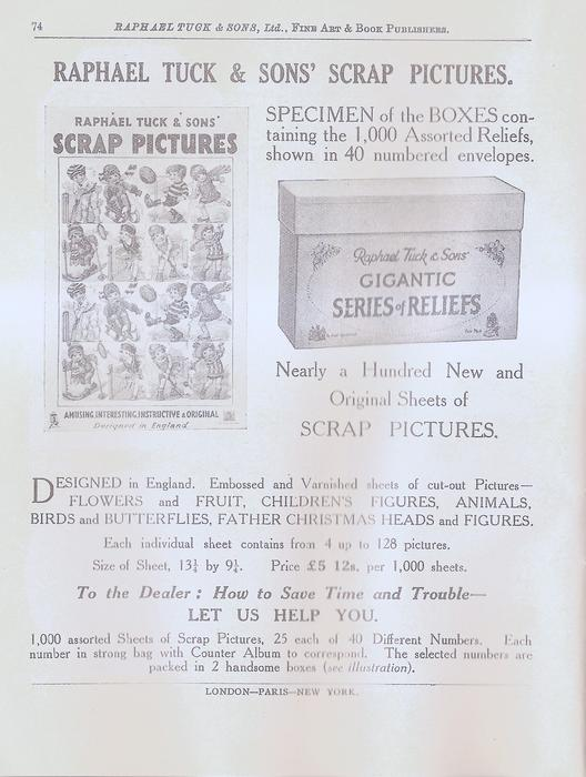 RAPHAEL TUCK & SONS' SCRAP PICTURES  SPECIMEN OF THE BOXES CONTAINING THE 1,000 ASSORTED RELIEFS SHOWN IN 40 NUMBRED ENVELOPES