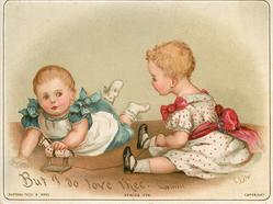 BUT I DO LOVE THEE baby in blue dress holds wooden horse, baby in red dress holds string