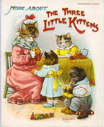 MORE ABOUT THE THREE LITTLE KITTENS
