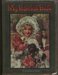 MY ROSEBUD BOOK girl with flowers and small dog in her arms, young man at gate in distance