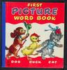 FIRST PICTURE WORD BOOK dog, duck and cat all walk in a line