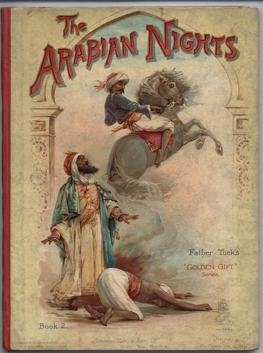 THE ARABIAN NIGHTS BOOK 2 rider on horse, two men on ground