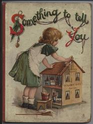 SOMETHING TO TELL YOU little girl with doll's house