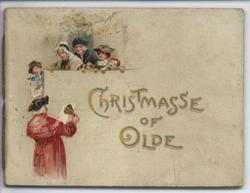 CHRISTMASSE OF OLDE