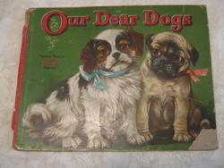 OUR DEAR DOGS
