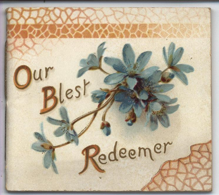OUR BLEST REDEEMER