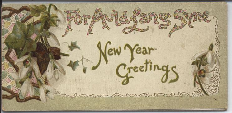 FOR AULD LANG SYNE NEW YEAR GREETINGS