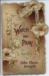 WATCH AND PRAY A TEXT-BOOK