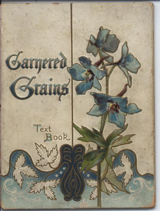 GARNERED GRAINS TEXT BOOK