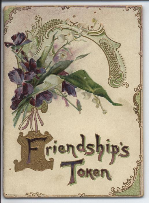 FRIENDSHIP'S TOKEN