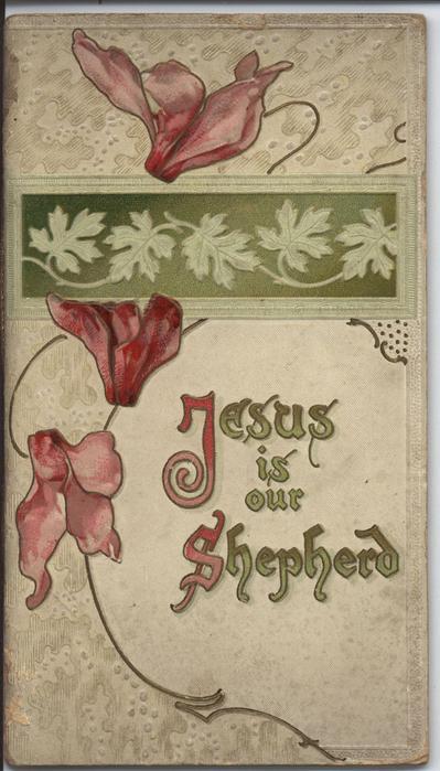 JESUS IS OUR SHEPHERD