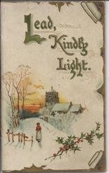 LEAD, KINDLY LIGHT