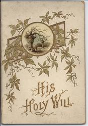 HIS HOLY WILL