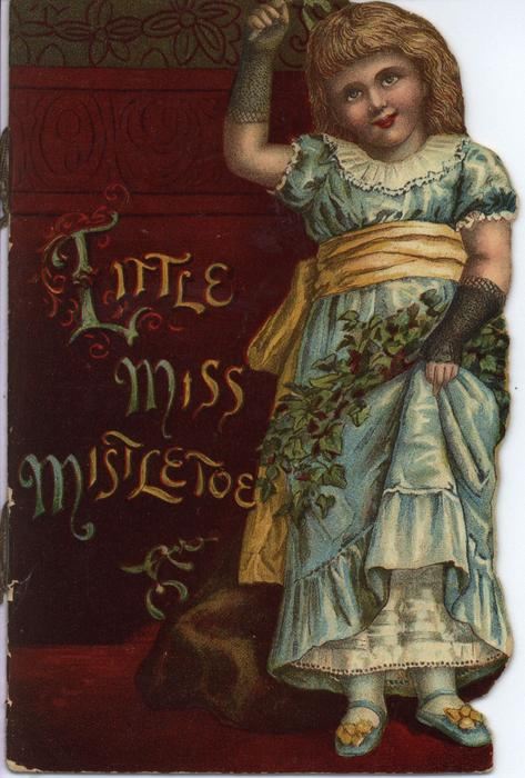 LITTLE MISS MISTLETOE