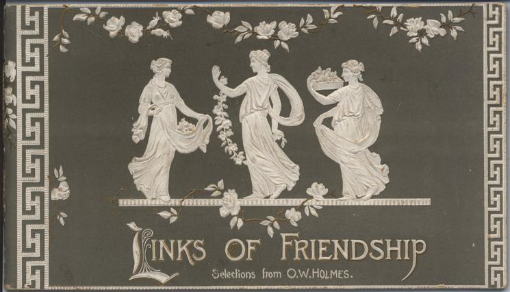 LINKS OF FRIENDSHIP