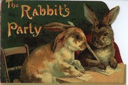 THE RABBIT'S PARTY