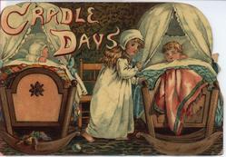 CRADLE DAYS